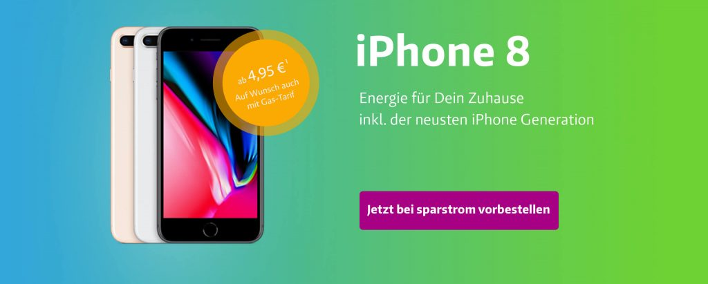 Apple iPhone 8 in drei Farben. Daneben steht: Stromwechsel beantragen und Extra erhalten!