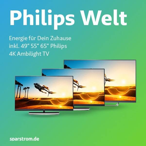 Strom mit Prämie TV 4k Philips ambilight zum stromwechsel oder stromanbieterwechsel extra dazu