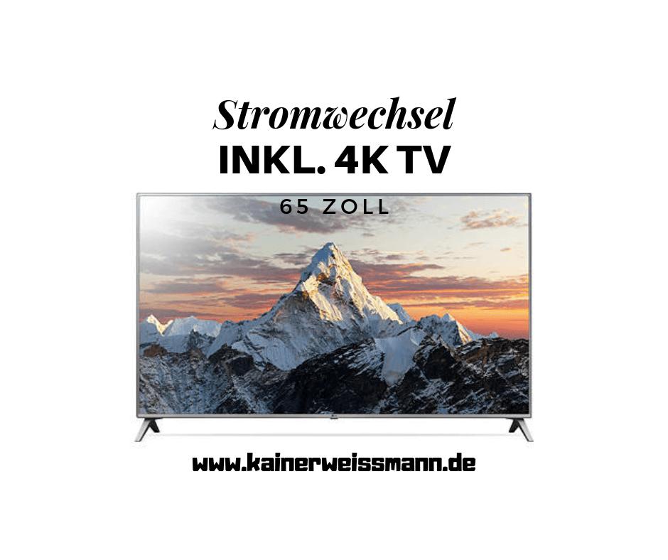 Strom und Fernseher 4K LG 65 Zoll kainerweissmann.de