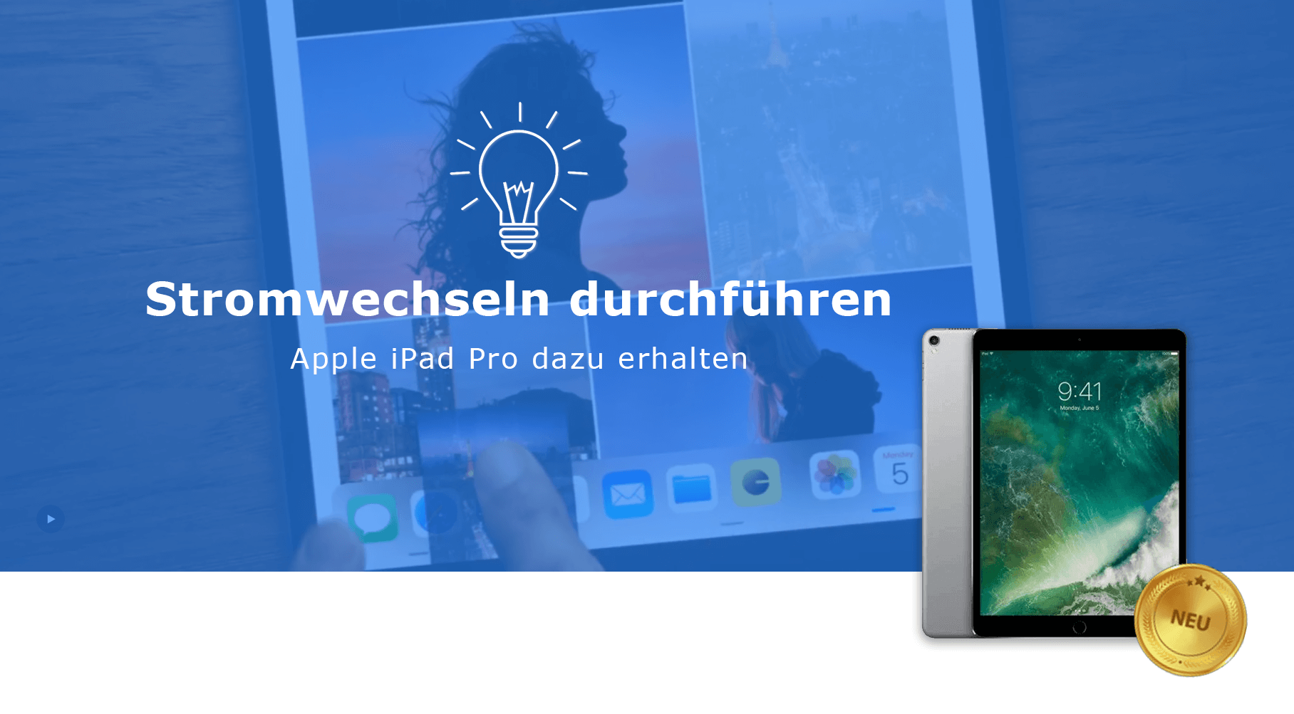 Prämie Apple iPad Pro Glühbirne